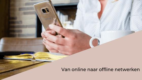 Van online naar offline netwerken - blog