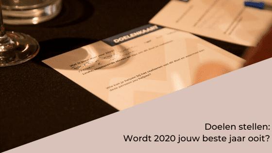 Doelen stellen: wordt 2020 jouw beste jaar ooit?